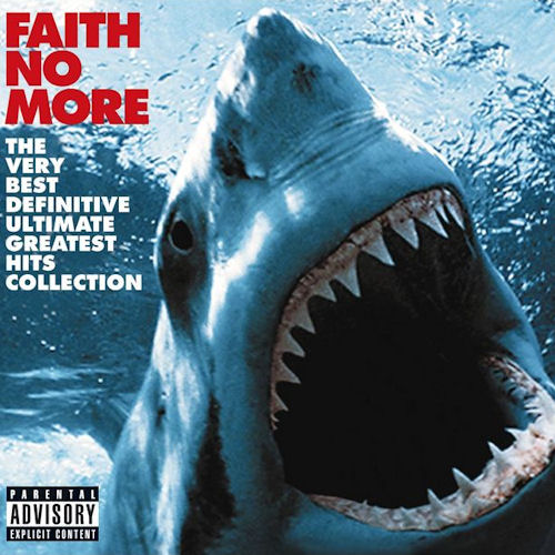 Faith No More The Very Best Definitive Ultimate Greatest Hits Collection Cover