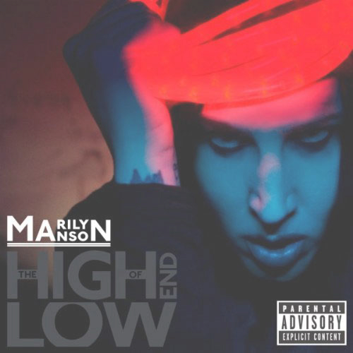 Marilyn Manson, The High End Of Low Cover