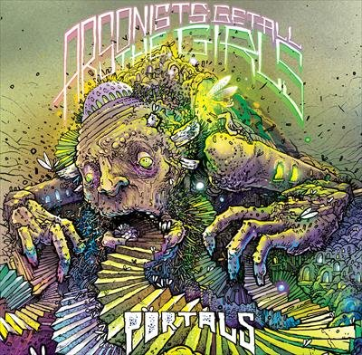Arsonists Get All The Girls - Portals
