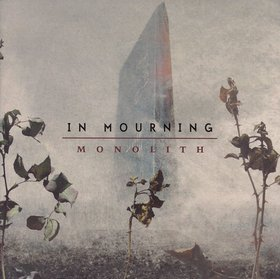 In Mourning - Monolith