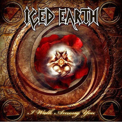 Iced Earth, I Walk Among You Cover