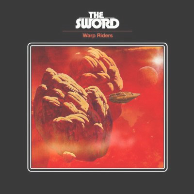 The Sword - Warp Riders