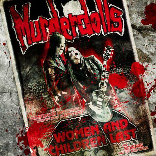 Murderdolls - Woman And Children Last