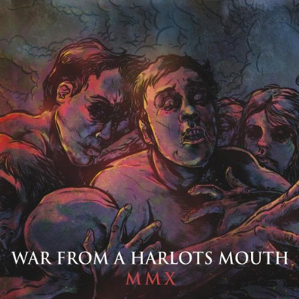 War From A Harlots Mouth MMX CD-Cover