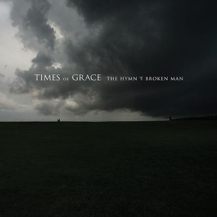 Times Of Grace - The Hymn Of A Broken Man CD-Cover