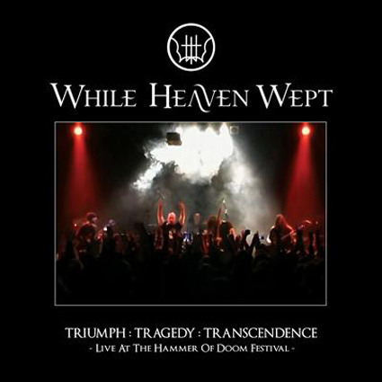 While Heaven Wept Triumph:Tragedy:Transcendence CD-Cover