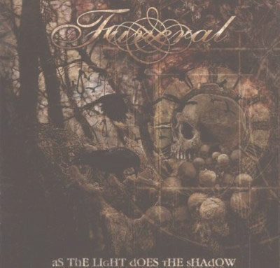 Funeral, As The Light Does The Shadow Cover