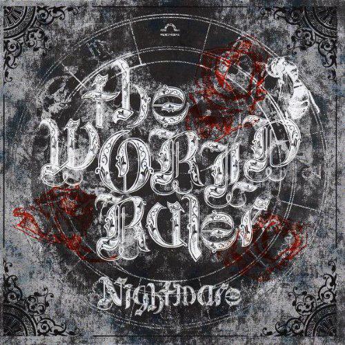 Nightmare - The World Ruler