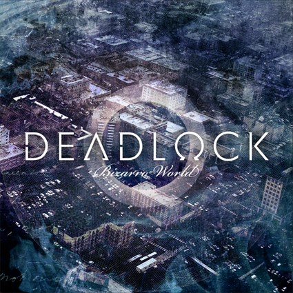Deadlock - Bizarro World CD-Cover