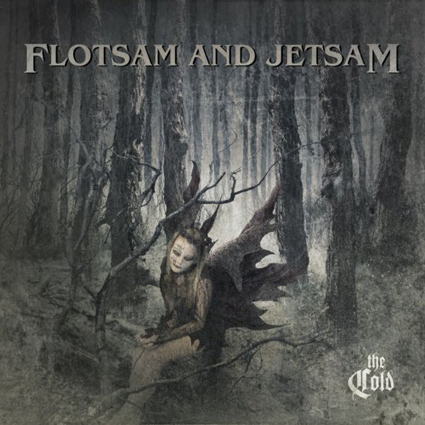 Flotsam And Jetsam The Cold