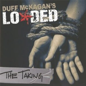Duff McKagans Loaded - The Taking Cover
