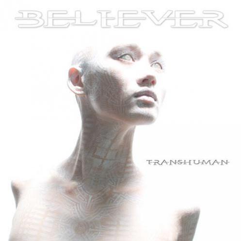 Believer Transhuman 2011