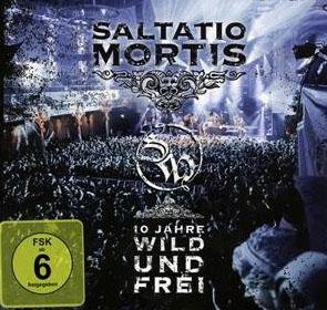 Saltatio Mortis - 10 Jahre Wild und Frei Cover