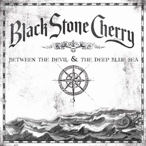 Black Stone Cherry Between The Devil And The Deep Blue Sea Cover