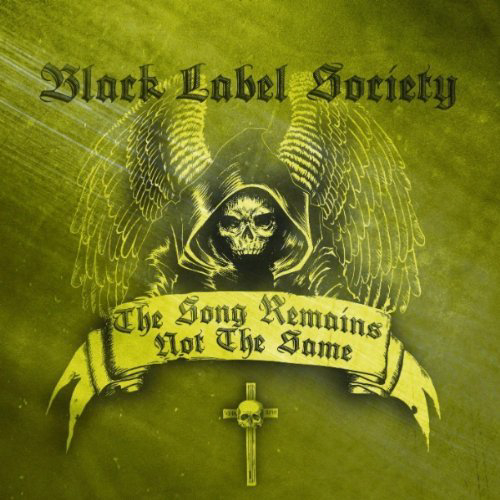 Black Label Society, The Song Remains Not The Same Cover