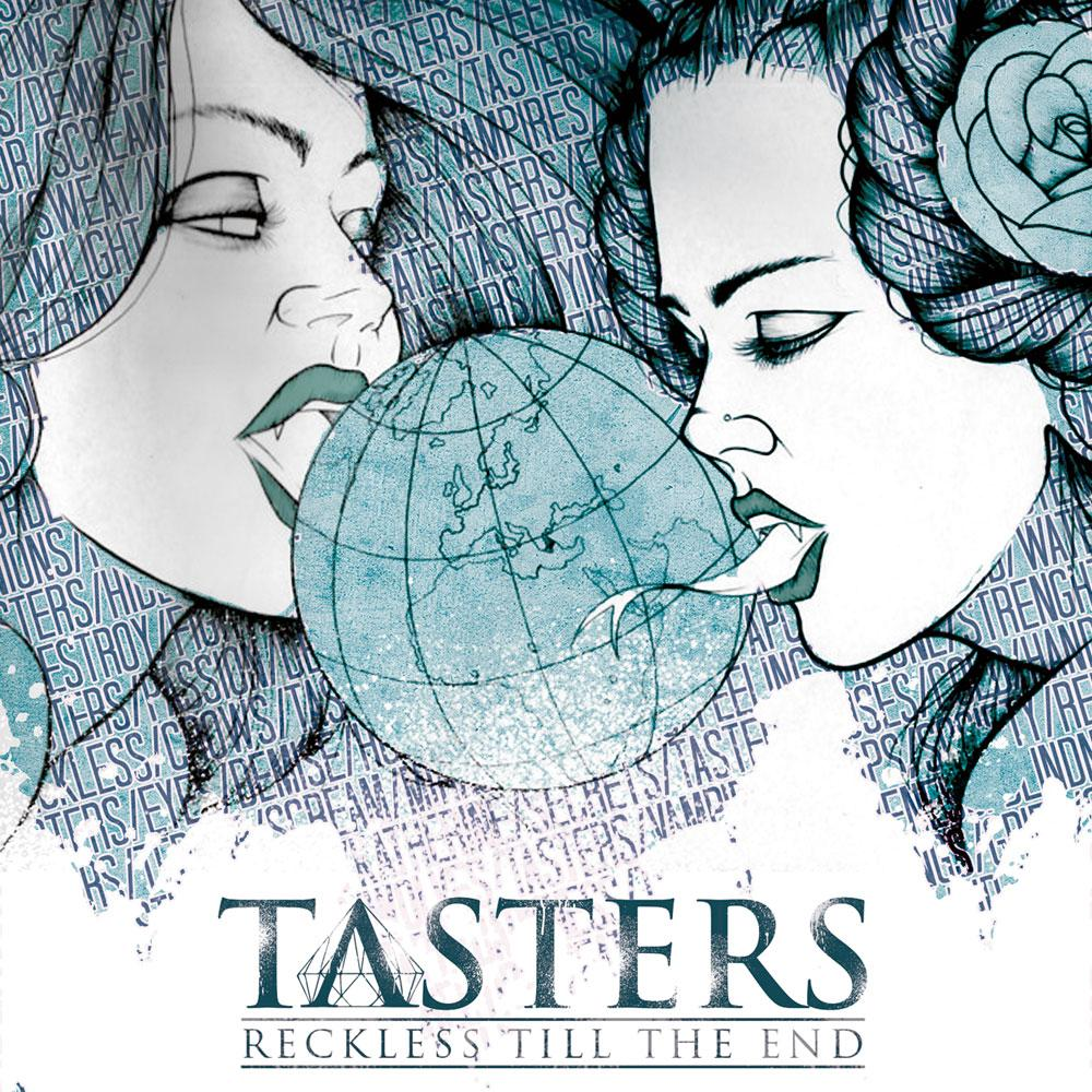 Tasters, Reckless 'Till The End, Cover