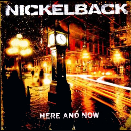 Album-Cover Nickelback Here And Now