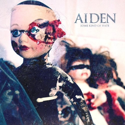 Aiden Some Kind Of Hate Cover