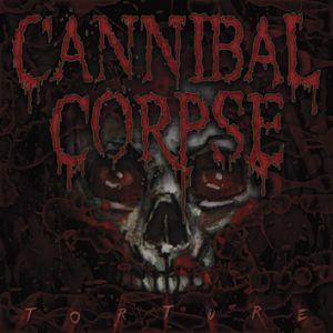 Cannibal Corpse TORTURE, deutsches Cover