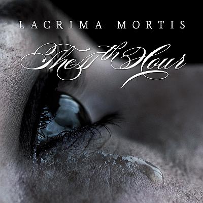 The 11th Hour Cover zu Lacrima Mortis