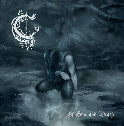 Of Love And Death Album-Cover Crom