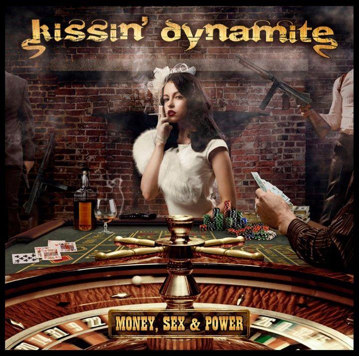 Kissin Dynamite Money Sex Power Cover