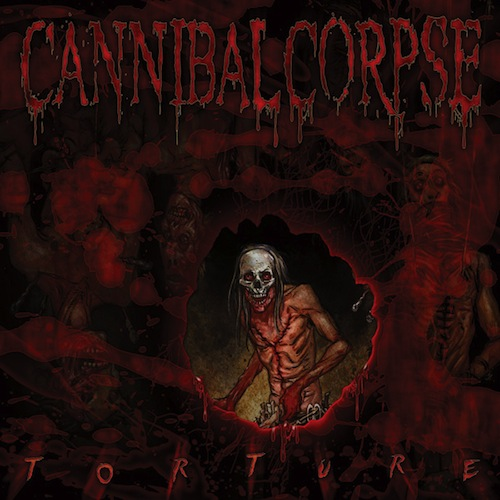 Cannibal Corpse Torture Cover