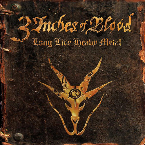 3 Inches Of Blood Long Live Heavy Metal Cover