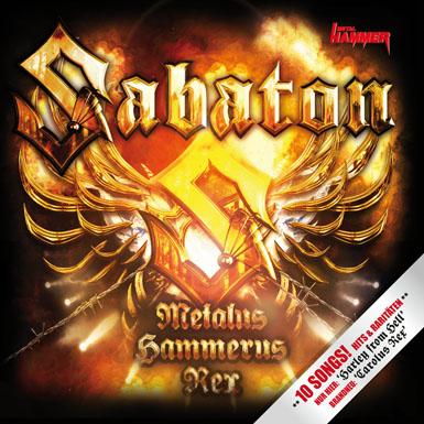 Exklusive Sabaton-CD METALUS HAMMERUS REX