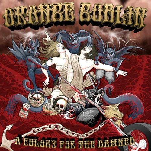 Orange Goblin A Eulogy For The Damned Cover