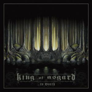 King Of Asgard ...TO NORTH (2012)