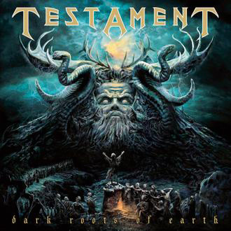 Testament DARK ROOTS OF EARTH (2012)