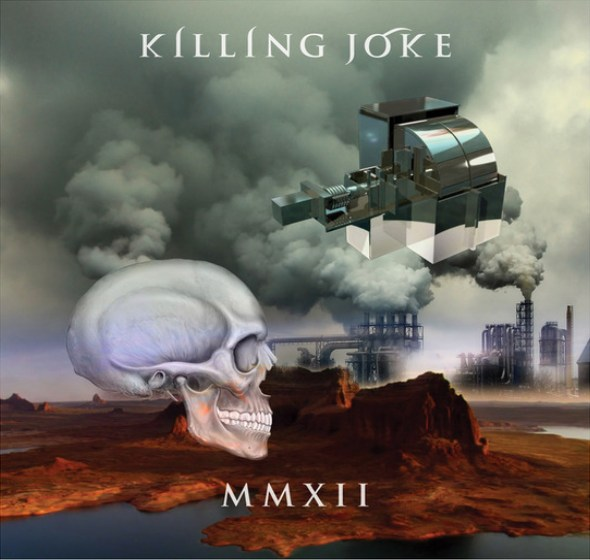 Killing Joke MMXII Cover
