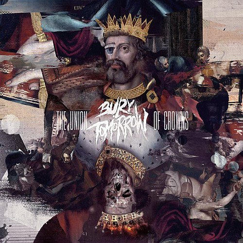 Bury Tomorrow The Union Of Crowns Cover