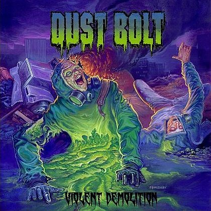 Dust Bolt Violent Demolition Cover