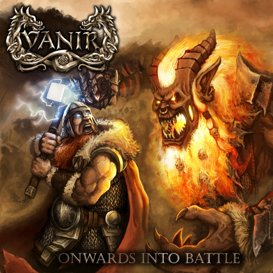 Vanir ONWARDS INTO BATTLE (2012)