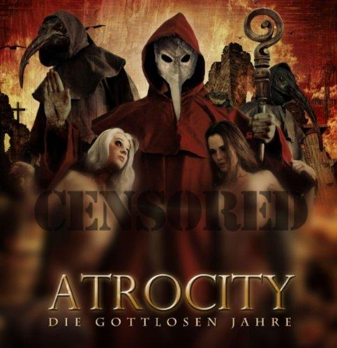 Atrocity Die gottlosen Jahre Cover