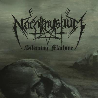 Nachtmystium Silencing Machine Cover