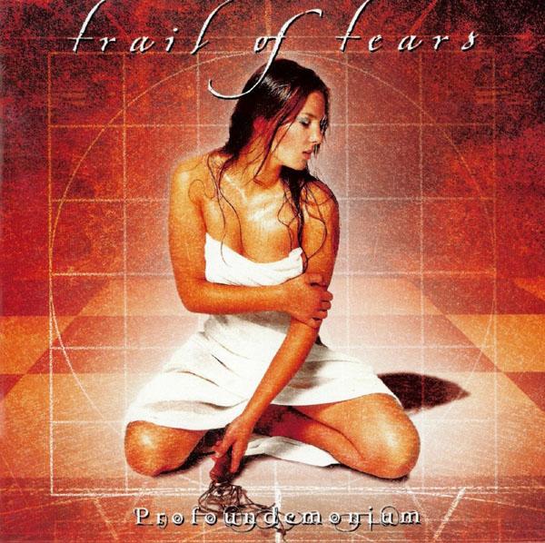 Trail Of Tears- Profoundemonium