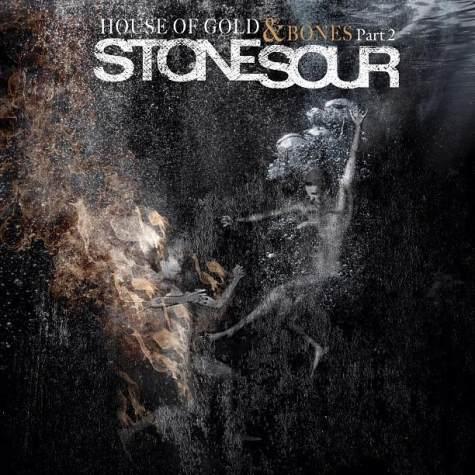 Stone Sour - House Of Gold & Bones Part 2