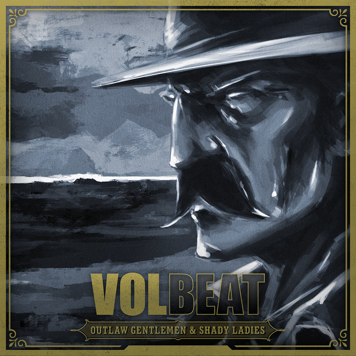 Volbeat OUTLAW GENTLEMEN &SHADY LADIES