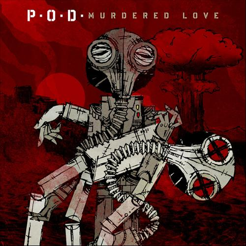 P.O.D. Murdered Love Cover