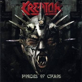 Kreator - Hordes Of Chaos