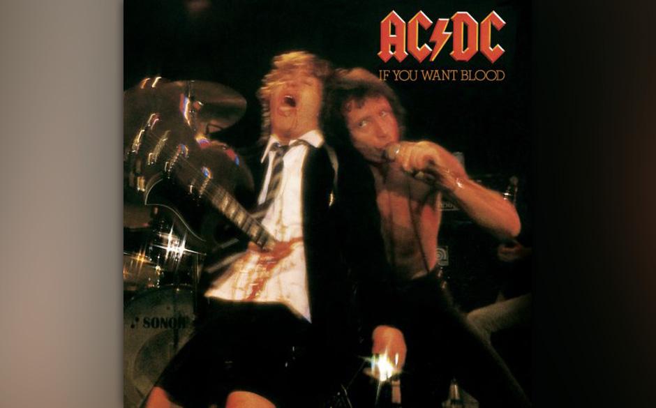 AC/DC: IF YOU WANT BLOOD 'Das ist wahrer Rock'n'Roll! Man kann mich nicht allzu leicht aus der Reserve locken, aber bei A