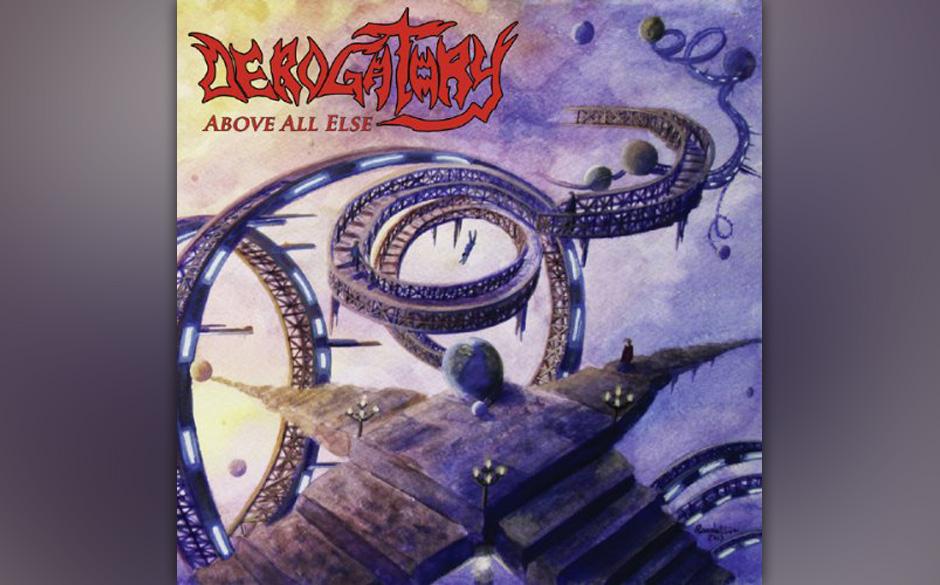 Derogatory - Above All Else