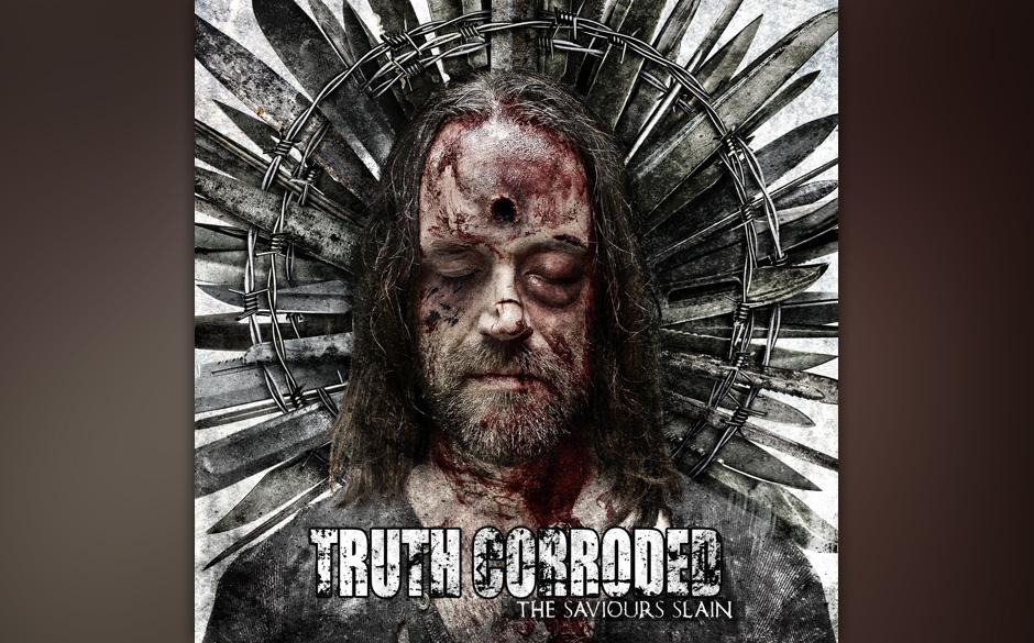 Truth Corroded - The Saviours Slain