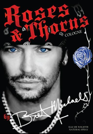 Bret Michaels: Roses & Thorns