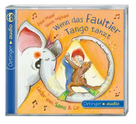 Wenn das Faultier Tango tanzt - Lieder vom Sams & Co