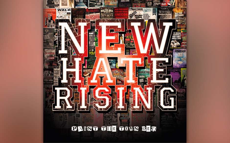 New Hate Rising - Paint The Town Red