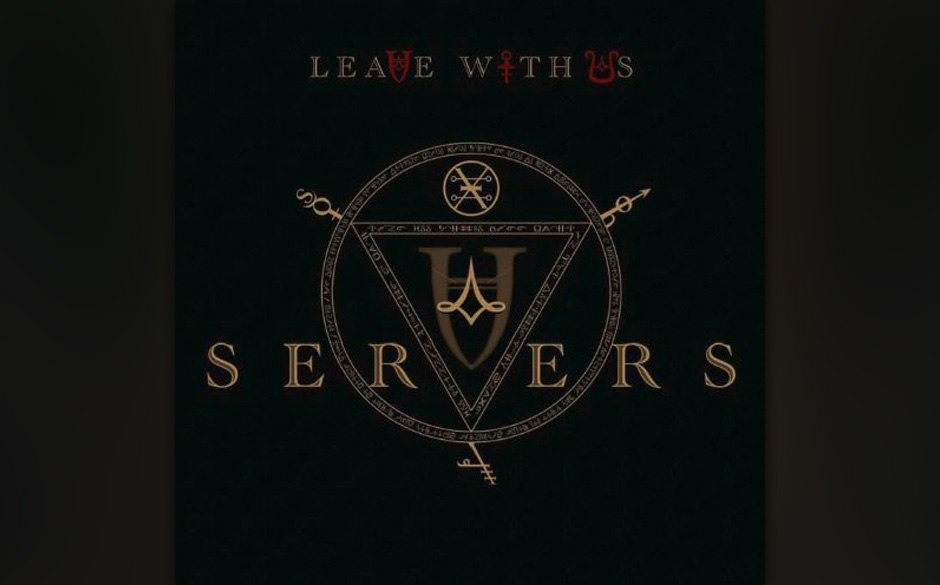 Servers - Leave With Us